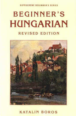 Beginner's Hungarian Revised Edition