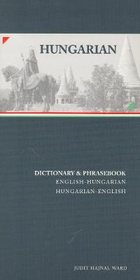 Hungarian-English / English-Hungarian Dictionary & Phrasebook