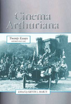 Cinema Arthuriana: Twenty Essays