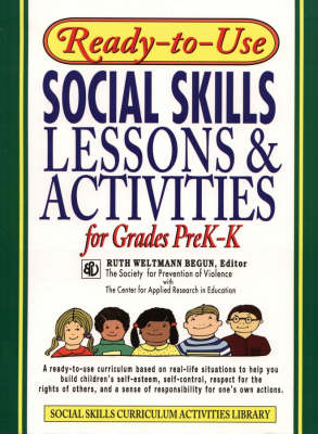 Ready-To-Use Social Skills Lessons And Activities For Grades PreK-K (1995 Edition, Layflat Version)