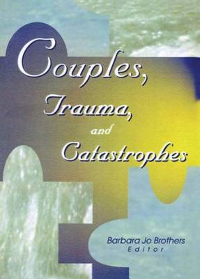 Couples, Trauma, and Catastrophes