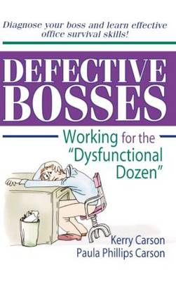 """Defective Bosses: Working for the """"Dysfunctional Dozen"""""""