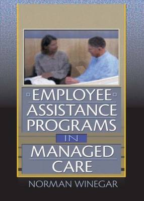 Employee Assistance Programs in Managed Care