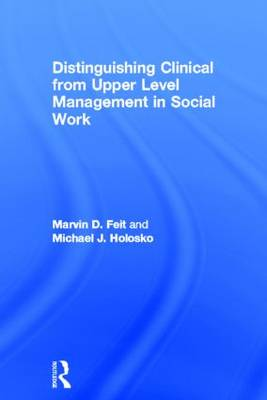 Distinguishing Clinical from Upper Level Management in Social Work