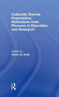 Culturally Diverse Populations: Reflections from Pioneers in Education and Research