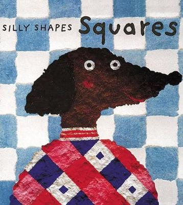 Silly Shapes: Squares