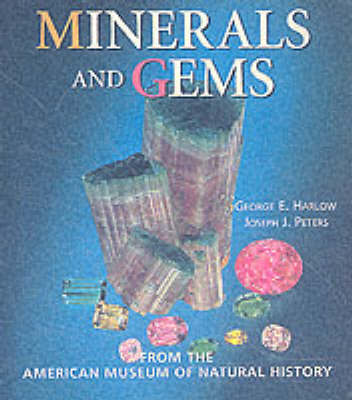 Minerals and Gems: From the American Museum of Natural History