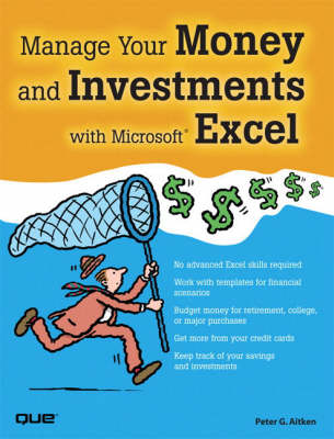 Manage Your Money and Investments with Microsoft Excel