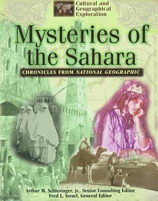 Chronicles from National Geographic: Mysteries of the Sahara