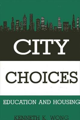City Choices: Education and Housing