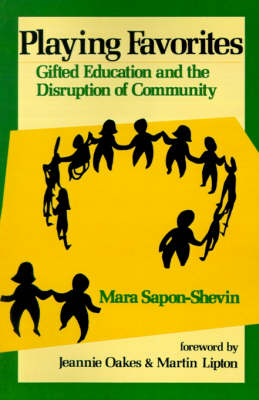 Playing Favorites: Gifted Education and the Disruption of Community