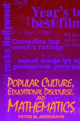 Popular Culture, Educational Discourse, and Mathematics