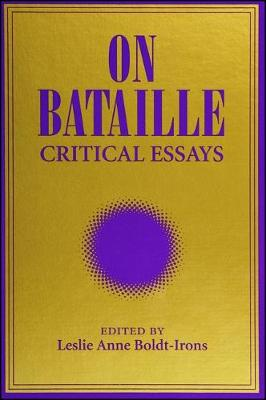 On Bataille: Critical Essays
