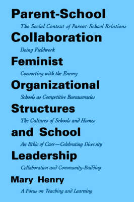 Parent-School Collaboration: Feminist Organizational Structures and School Leadership