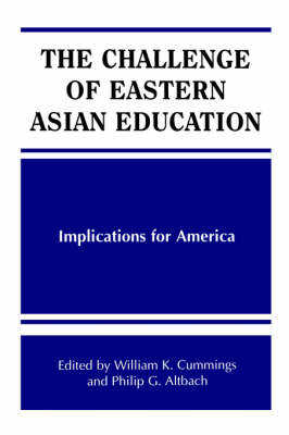 Challenge of Eastern Asian Education, The: Implications for America