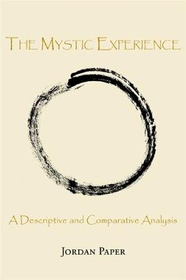 The Mystic Experience: A Descriptive and Comparative Analysis
