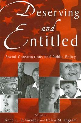 Deserving and Entitled: Social Constructions and Public Policy