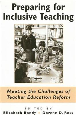 Preparing for Inclusive Teaching: Meeting the Challenges of Teacher Education Reform