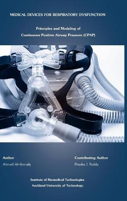 Medical Devices for Respiratory Dysfunction: Principles and Modeling of Continuous Postive Airways Pressure (CPAP)