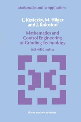 Mathematics and Control Engineering of Grinding Technology: Ball Mill Grinding