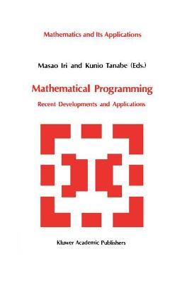 Mathematical Programming: Recent Developments and Applications