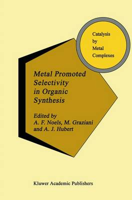Metal Promoted Selectivity in Organic Synthesis