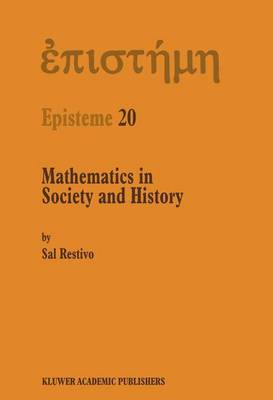 Mathematics in Society and History: Sociological Inquiries