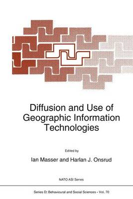 Diffusion and Use of Geographic Information Technologies