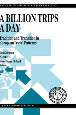 A Billion Trips a Day: Tradition and Transition in European Travel Patterns