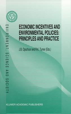 Economic Incentives and Environmental Policies: Principles and Practice