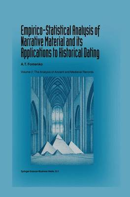 Empirico-Statistical Analysis of Narrative Material and its Applications to Historical Dating: Volume II: The Analysis of Ancient and Medieval Records
