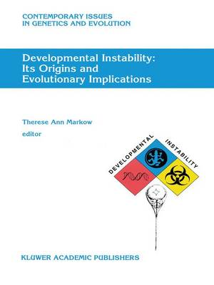 Developmental Instability: Its Origins and Evolutionary Implications: Proceedings of the International Conference on Developmental Instability: Its Origins and Evolutionary Implications, Tempe, Arizona, 14-15 June 1993