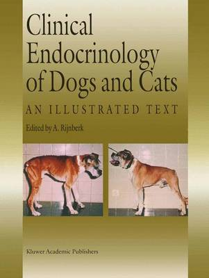 Clinical Endocrinology of Dogs and Cats: An Illustrated Text