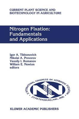 Nitrogen Fixation: Fundamentals and Applications: Proceedings of the 10th International Congress on Nitrogen Fixation, St. Petersburg, Russia, May 28-June 3, 1995