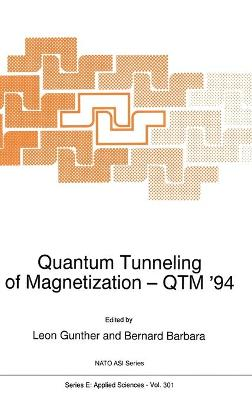 Quantum Tunneling of Magnetization - QTM '94