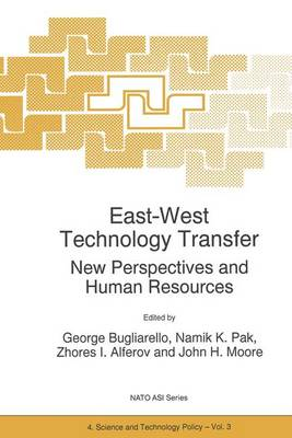 East-West Technology Transfer: New Perspectives and Human Resources