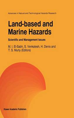 Land-Based and Marine Hazards: Scientific and Management Issues