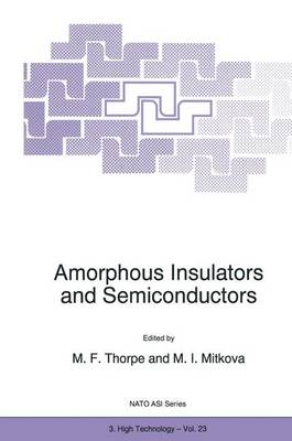 Amorphous Insulators and Semiconductors