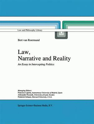 Law, Narrative and Reality: An Essay in Intercepting Politics