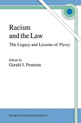 Racism and the Law: The Legacy and Lessons of Plessy