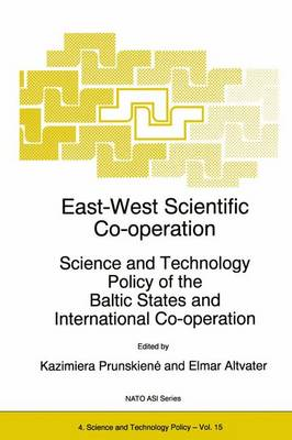 East-West Scientific Co-operation: Science and Technology Policy of the Baltic States and International Co-operation
