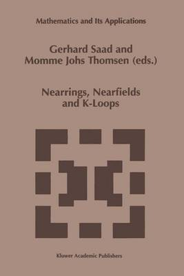 Nearrings, Nearfields and K-Loops: Proceedings of the Conference on Nearrings and Nearfields, Hamburg, Germany, July 30-August 6,1995