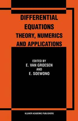Differential Equations Theory, Numerics and Applications: Proceedings of the ICDE '96 held in Bandung Indonesia