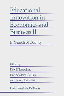 Educational Innovation in Economics and Business II: In Search of Quality
