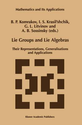 Lie Groups and Lie Algebras: Their Representations, Generalisations and Applications