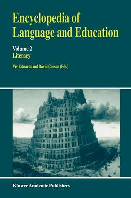 Encyclopedia of Language and Education: Literacy
