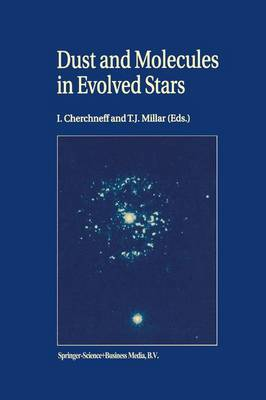 Dust and Molecules in Evolved Stars: Proceedings of an International Workshop held at UMIST, Manchester, United Kingdom, 24-27 March, 1997