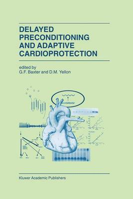 Delayed Preconditioning and Adaptive Cardioprotection