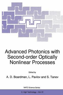 Advanced Photonics with Second-Order Optically Nonlinear Processes