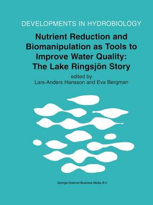 Nutrient Reduction and Biomanipulation as Tools to Improve Water Quality: The Lake Ringsjoen Story